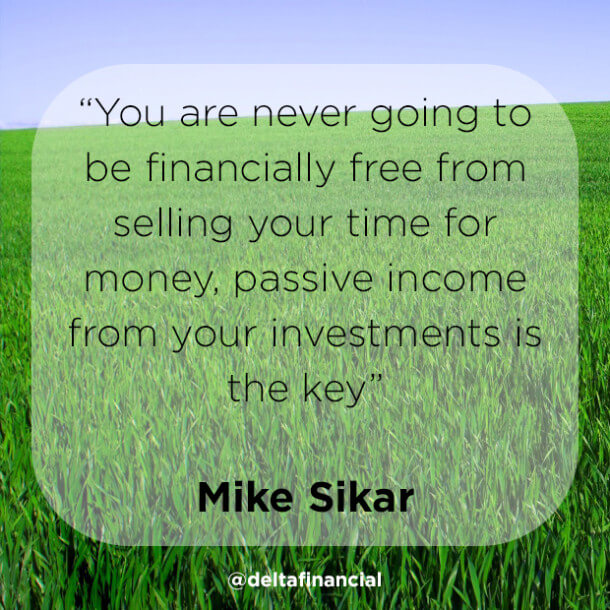 The Quest For Passive Income - image Quote on https://www.deltafinancialgroup.com.au